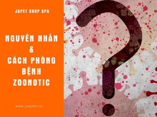 Nguyen Nha Va Cach Phong Ngua Benh Zoonotic